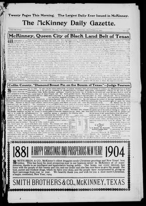 Primary view of object titled 'The McKinney Daily Gazette. (McKinney, Tex.), Vol. 5, No. 239, Ed. 1 Friday, December 25, 1903'.