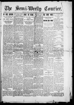 Primary view of object titled 'The Semi-Weekly Courier. (McKinney, Tex.), Vol. 1, No. 10, Ed. 1 Friday, August 18, 1899'.