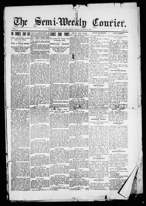 The Semi-Weekly Courier. (McKinney, Tex.), Vol. 1, No. 12, Ed. 1 Friday, August 25, 1899