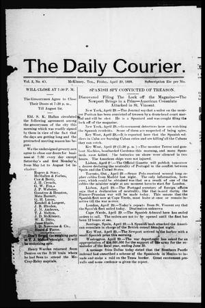 Primary view of object titled 'The Daily Courier. (McKinney, Tex.), Vol. 2, No. 40, Ed. 1 Friday, April 29, 1898'.