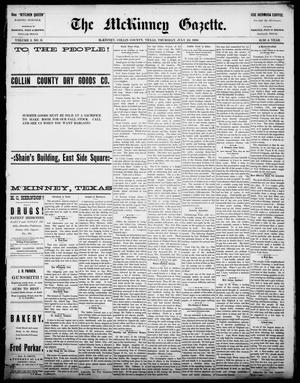 Primary view of object titled 'The McKinney Gazette. (McKinney, Tex.), Vol. 1, No. 11, Ed. 1 Thursday, July 22, 1886'.