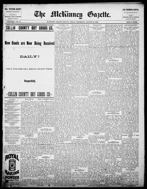 Primary view of object titled 'The McKinney Gazette. (McKinney, Tex.), Vol. 1, No. 14, Ed. 1 Thursday, August 12, 1886'.