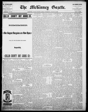 Primary view of object titled 'The McKinney Gazette. (McKinney, Tex.), Vol. 1, No. 15, Ed. 1 Thursday, August 19, 1886'.