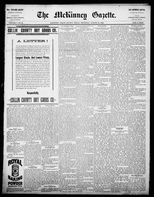 Primary view of object titled 'The McKinney Gazette. (McKinney, Tex.), Vol. 1, No. 16, Ed. 1 Thursday, August 26, 1886'.