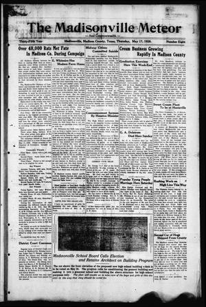 The Madisonville Meteor - And Commonwealth - (Madisonville, Tex.), Vol. 35, No. 8, Ed. 1 Thursday, May 17, 1928