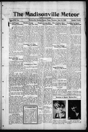 The Madisonville Meteor - And Commonwealth - (Madisonville, Tex.), Vol. 35, No. 12, Ed. 1 Thursday, June 14, 1928