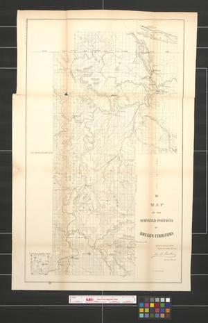 Primary view of object titled 'Map of the surveyed portions of Oregon Territory.'.