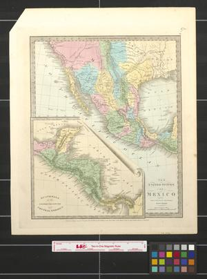 Primary view of object titled 'The United States of Mexico.'.