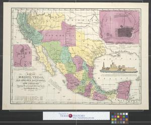 Primary view of object titled 'Map of Mexico, Texas, old and new California and Yucatan showing the principal cities and towns, traveling routes, &c.'.