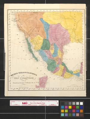 Primary view of object titled 'Mexico, Texas & California.'.