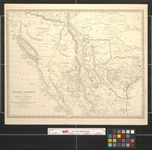 Primary view of object titled 'Central America II: Including Texas, California and the Northern States of Mexico'.