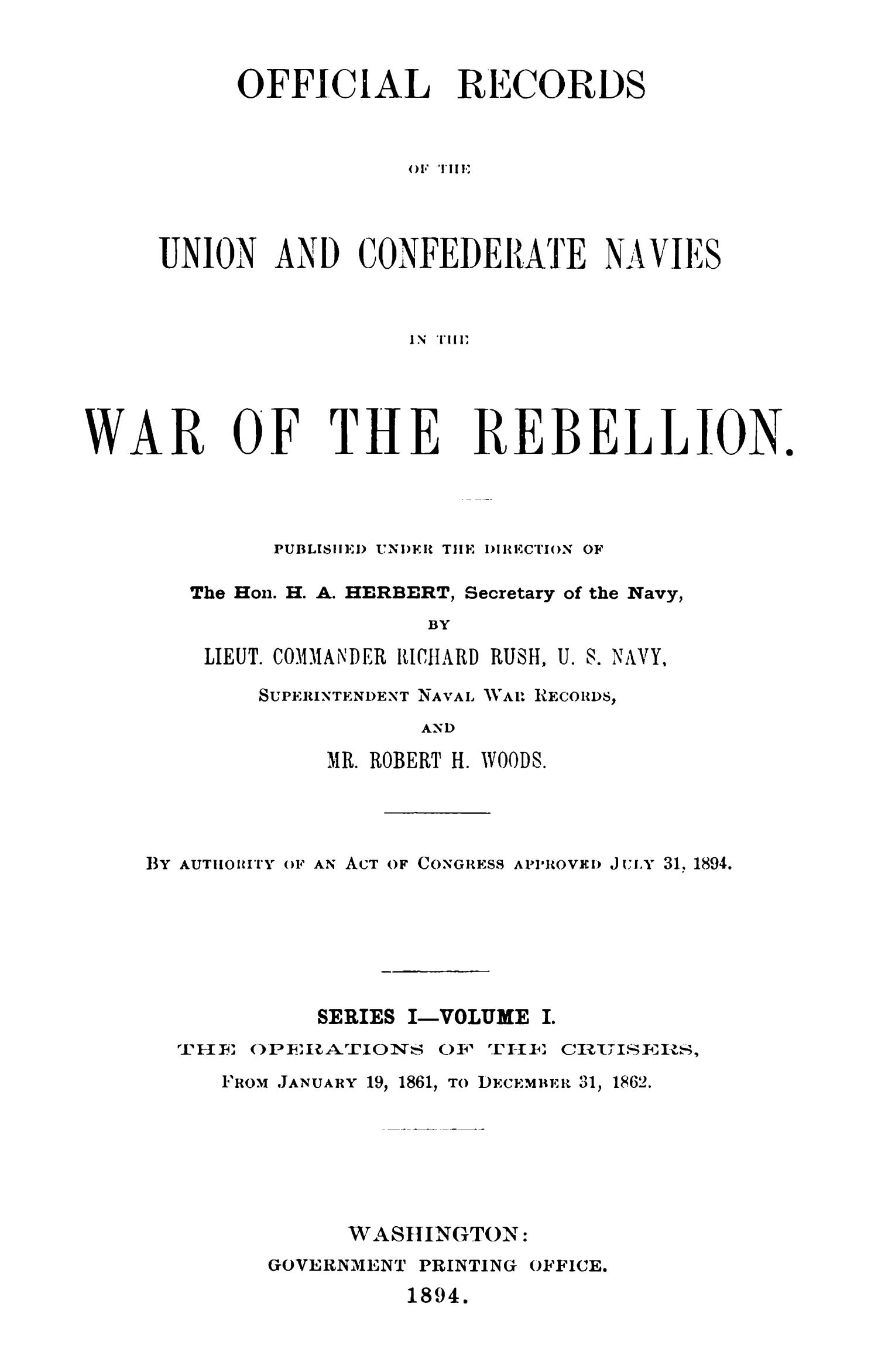 Official Records of the Union and Confederate Navies in the War of the Rebellion. Series 1, Volume 1.                                                                                                      Title Page