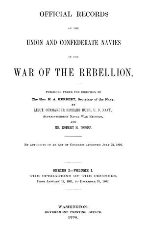 Primary view of object titled 'Official Records of the Union and Confederate Navies in the War of the Rebellion. Series 1, Volume 1.'.