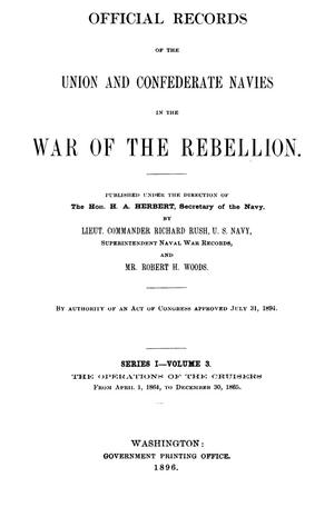 Official Records of the Union and Confederate Navies in the War of the Rebellion. Series 1, Volume 3.