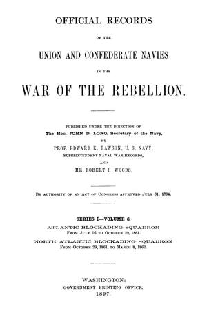 Primary view of object titled 'Official Records of the Union and Confederate Navies in the War of the Rebellion. Series 1, Volume 6.'.