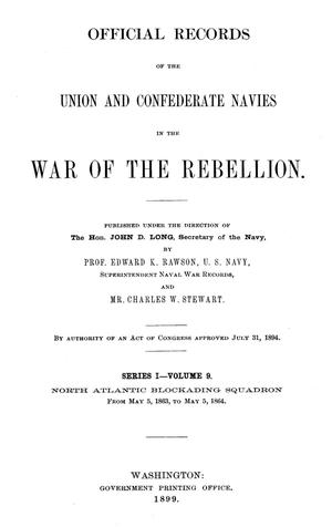 Primary view of object titled 'Official Records of the Union and Confederate Navies in the War of the Rebellion. Series 1, Volume 9.'.