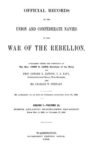 Primary view of object titled 'Official Records of the Union and Confederate Navies in the War of the Rebellion. Series 1, Volume 10.'.
