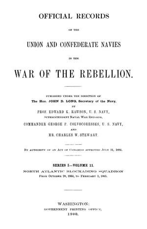 Primary view of object titled 'Official Records of the Union and Confederate Navies in the War of the Rebellion. Series 1, Volume 11.'.