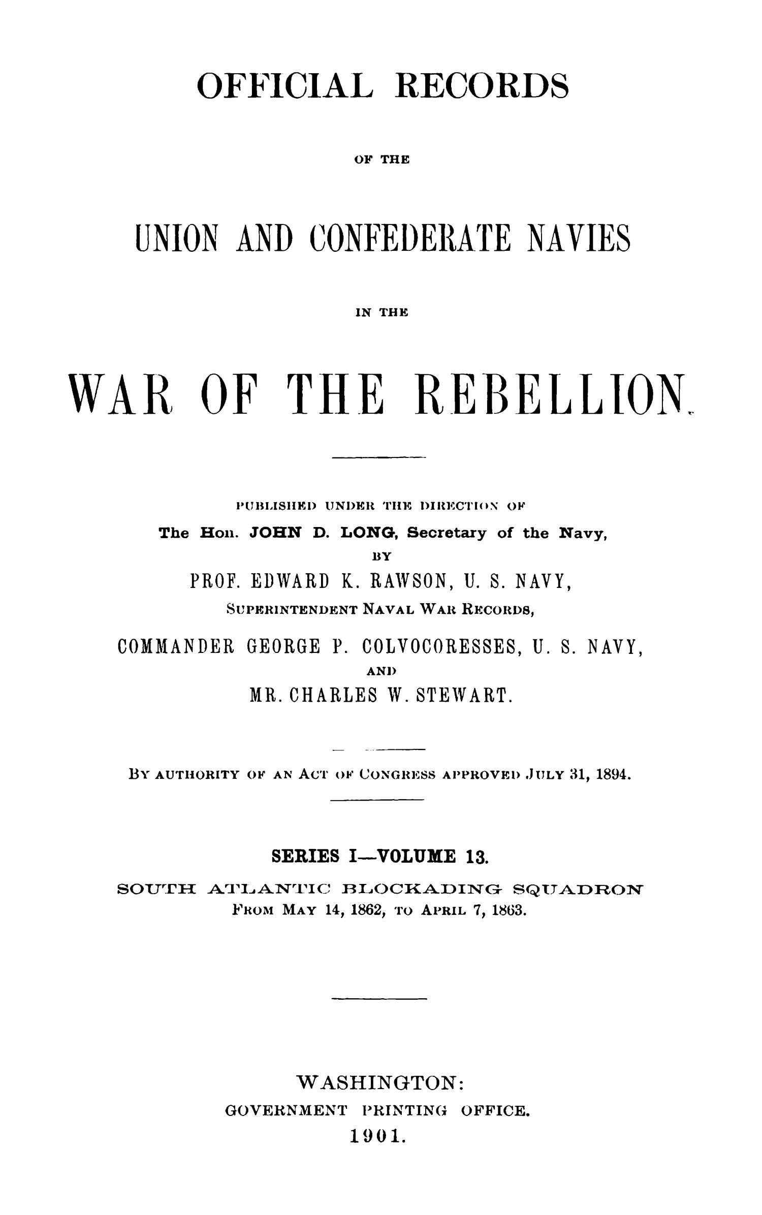 Official Records of the Union and Confederate Navies in the War of the Rebellion. Series 1, Volume 13.                                                                                                      Title Page