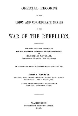 Primary view of object titled 'Official Records of the Union and Confederate Navies in the War of the Rebellion. Series 1, Volume 16.'.
