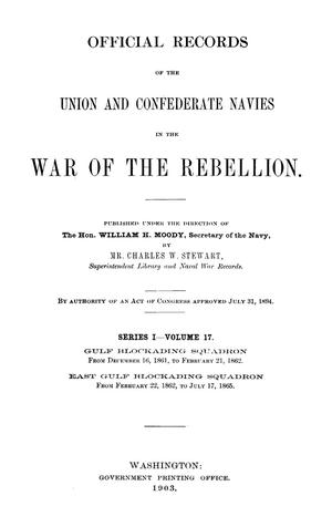 Primary view of object titled 'Official Records of the Union and Confederate Navies in the War of the Rebellion. Series 1, Volume 17.'.