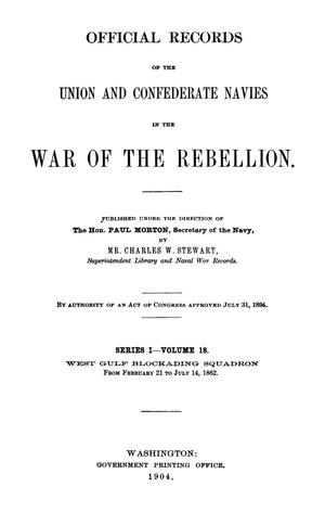 Primary view of object titled 'Official Records of the Union and Confederate Navies in the War of the Rebellion. Series 1, Volume 18.'.