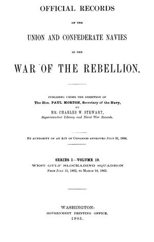 Primary view of object titled 'Official Records of the Union and Confederate Navies in the War of the Rebellion. Series 1, Volume 19.'.