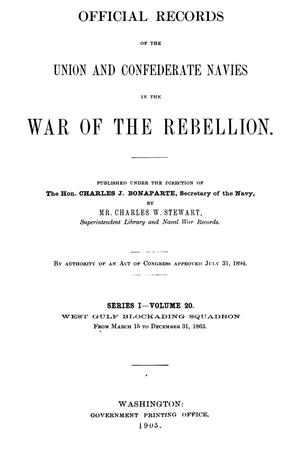 Primary view of object titled 'Official Records of the Union and Confederate Navies in the War of the Rebellion. Series 1, Volume 20.'.