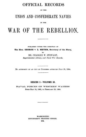 Official Records of the Union and Confederate Navies in the War of the Rebellion. Series 1, Volume 25.