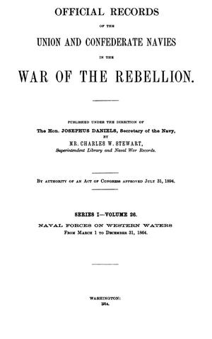 Primary view of object titled 'Official Records of the Union and Confederate Navies in the War of the Rebellion. Series 1, Volume 26.'.