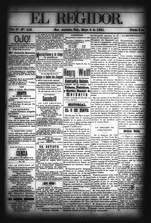 El Regidor. (San Antonio, Tex.), Vol. 3, No. 115, Ed. 1 Saturday, May 2, 1891