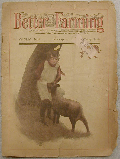 "[""Better Farming"" magazine June 1921]                                                                                                      [Sequence #]: 1 of 1"