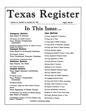 Texas Register, Volume 16, Number 6, Pages 349-391, January 22, 1991