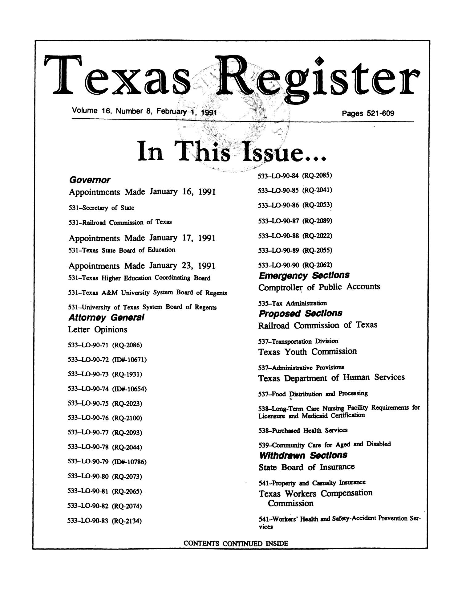 Texas Register, Volume 16, Number 8, Pages 521-609, February 1, 1991