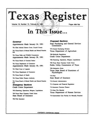 Primary view of object titled 'Texas Register, Volume 16, Number 10, Pages 689-799, February 8, 1991'.