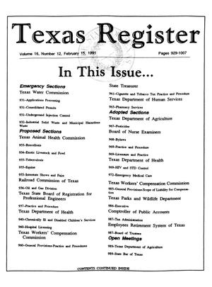 Primary view of object titled 'Texas Register, Volume 16, Number 12, Pages 929-1007, February 15, 1991'.