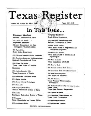 Primary view of object titled 'Texas Register, Volume 16, Number 34, Pages 2491-2548, May 7, 1991'.