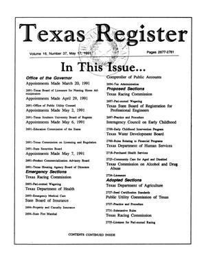 Primary view of object titled 'Texas Register, Volume 16, Number 37, Pages 2677-2781, May 17, 1991'.