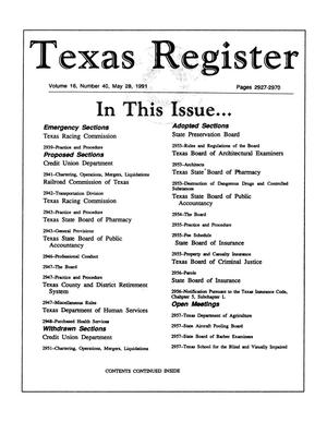 Primary view of object titled 'Texas Register, Volume 16, Number 40, Pages 2927-2970, May 28, 1991'.