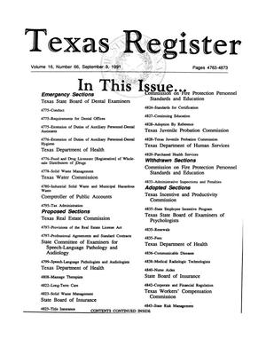 Primary view of object titled 'Texas Register, Volume 16, Number 66, Pages 4763-4873, September 3, 1991'.