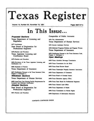 Primary view of object titled 'Texas Register, Volume 16, Number 86, Pages 6667-6713, November 19, 1991'.