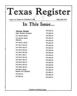 Primary view of object titled 'Texas Register, Volume 16, Number 90, Pages 6961-7044, December 6, 1991'.