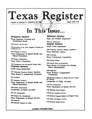 Primary view of object titled 'Texas Register, Volume 16, Number 91, Pages 7045-7118, December 10, 1991'.