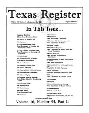 Primary view of object titled 'Texas Register, Volume 16, Number 94, (Part II), Pages 7469-7573, December 20, 1991'.