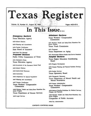 Primary view of object titled 'Texas Register, Volume 16, Number 61, Pages 4429-4516, August 16, 1991'.