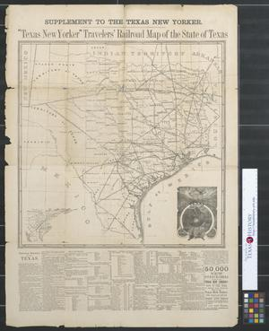 """Primary view of """"Texas New Yorker"""" Travelers' railroad map of the State of Texas."""