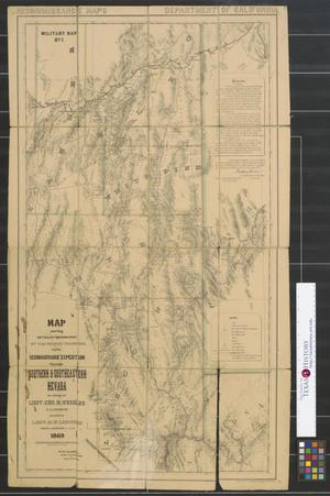 Primary view of object titled 'Map showing detailed topography of the country traversed by the reconnaissance expedition through southern & southeastern Nevada : in charge of Lieut. Geo. M. Wheeler, U.S. Engineers, assisted by Lieut. O.W. Lockwood, Corps of Engineers, U.S.A. ; P.W. Hamel, chief topographer and draughtsman, 1869.'.