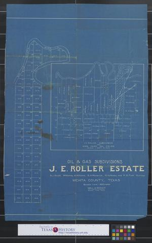 Primary view of object titled 'Oil & gas subdivisions, J.E. Roller Estate, Wichita County, Texas : R.J. Scott, McKinney & Willaims, S.A. Maverick, S. Holloway, and P.S. Funk Surveys.'.