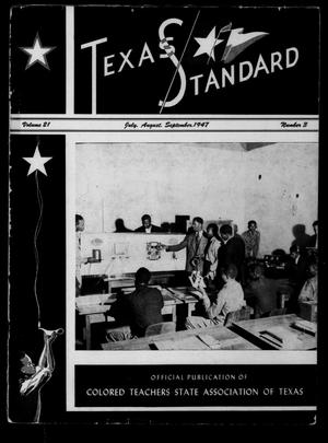 Primary view of object titled 'The Texas Standard, Volume 21, Number 3, July-September 1947'.