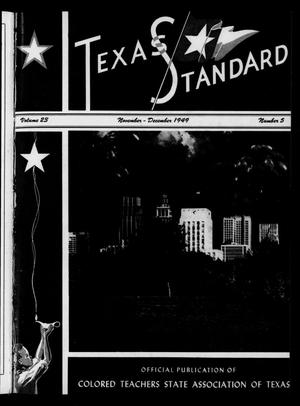 Primary view of object titled 'The Texas Standard, Volume 23, Number 5, November-December 1949'.